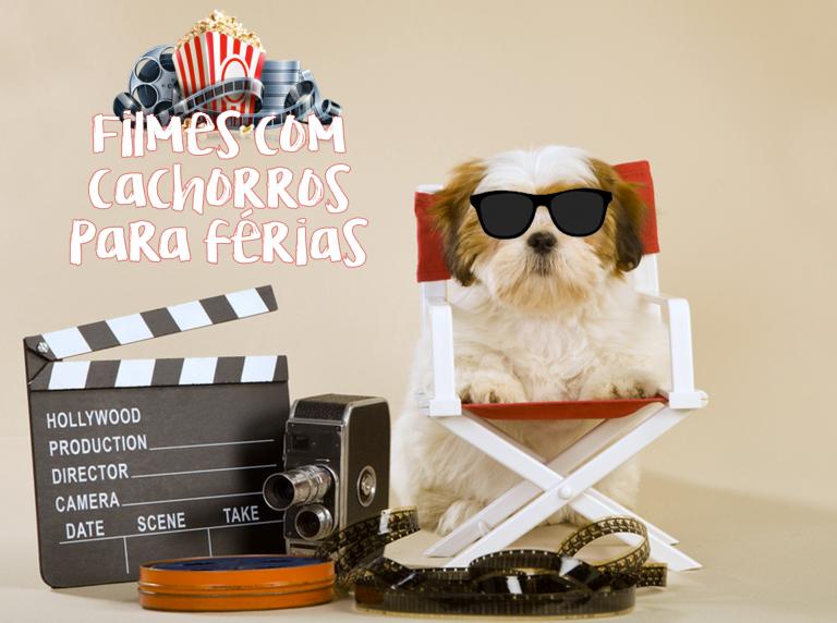 Filmes com cachorros para você assistir nas férias